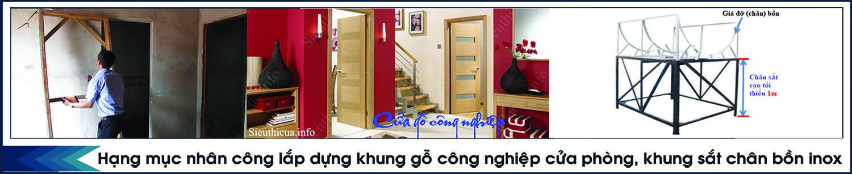 Lắp dựng khung gỗ cửa phòng - Khung sắt chân bồn inox